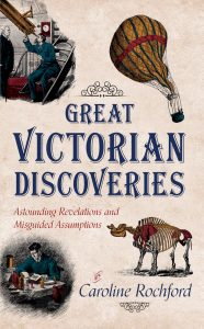 Great Victorian Discoveries by Caroline Rochford
